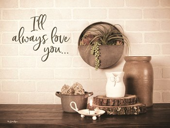 I'll Always Love You by Susie Boyer art print